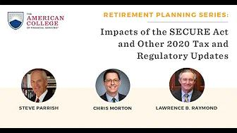 Impacts of the SECURE Act and Other 2020 Tax and Regulatory Updates